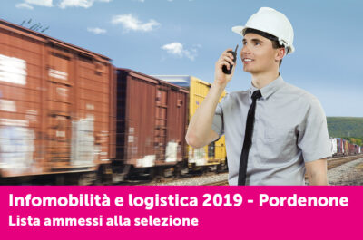 """Qui l'elenco degli ammessi alle selezioni del corso """"Infomobilità e logistica"""" di Pordenone"""